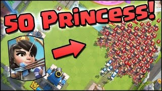 50 PRINCESSES! World Record! Clash Royale - Most Princess on Map & NEW UPDATE CHANGES