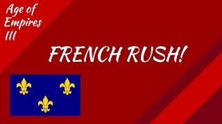 Age of Empires III: French Rush!