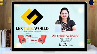 LexTalk World Talk Show with Dr. Sheetal Babar, Posh Trainer at Lawstraw