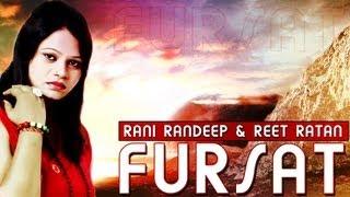Rani Randeep & Reet Ratan || Fursat || Fresh New Song 2013,2014 Latest Punjabi SMI Video