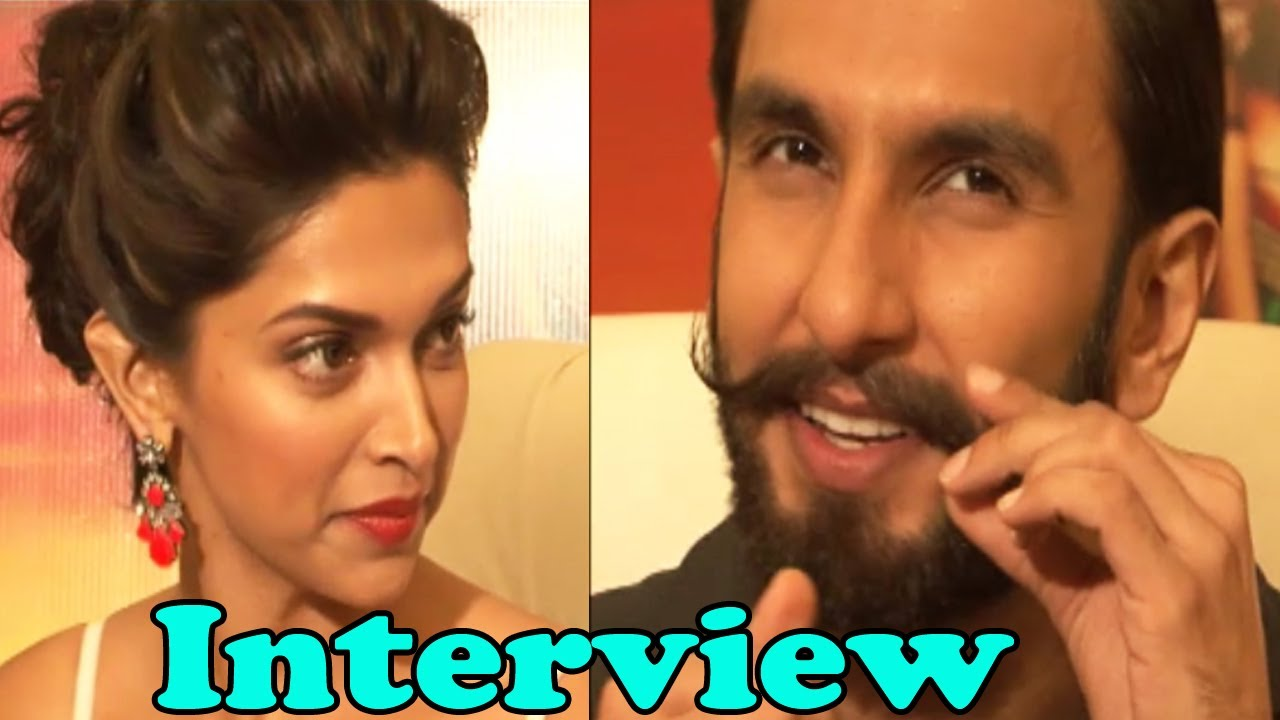 Exclusive Interview Of Ranveer Singh & Deepika For ...