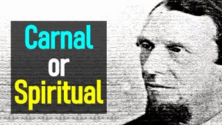 Carnal or Spiritual - Andrew Murray - The Spiritual Life (1 of 16)