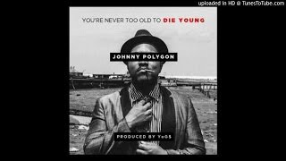 Johnny Polygon - You
