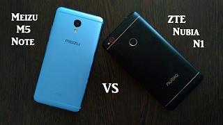 Meizu M5 Note vs Nubia N1. мнение. опыт использования.