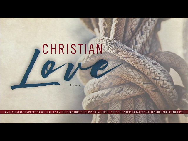Christian Love-Part 6