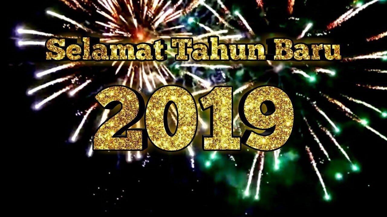 Selamat Tahun Baru 2019 Youtube