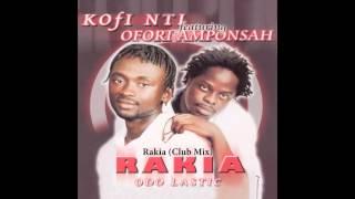 Kofi Nti and Ofori Amponsah - Rakia (Club Mix)