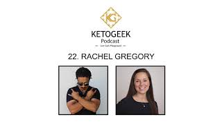 22. Politics of Nutrition Industry, Bad Nutrition Education & Crossfit on Keto || Rachel Gregory
