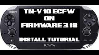PS Vita FW 3.18 TN-V 10 eCFW Install Tutorial