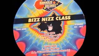 Bizz Nizz Class - I Wanna Touch You