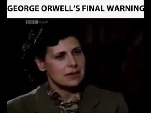 George Orwell Final Warning