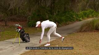 Règles de golf 2019 : Comment mesurer sa zone de dégagement et dropper