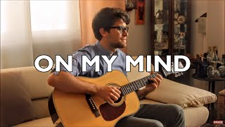On My Mind - Ellie Goulding (Fingerstyle guitar cover)