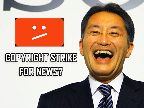 Sony Gave Me A Copyright Strike For Reporting News?!?!?