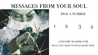 Psychic Message for your Soul ~ Pick a Number ~ What You Need to Hear Right Now