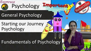 Starting our Journey into Psychology: Fundamentals of Psychology