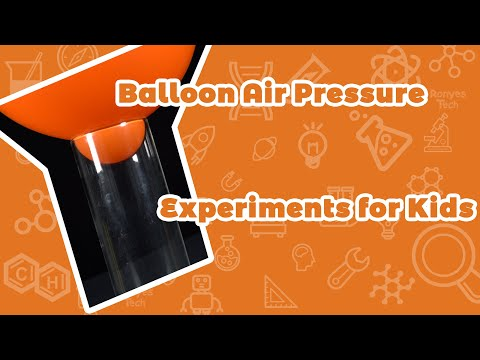 Balloon Air Pressure Science Experiments For Kids