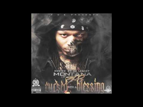 MONTANA OF 300   F*CK HER BRAINS OUT CURSED WITH A BLESSING