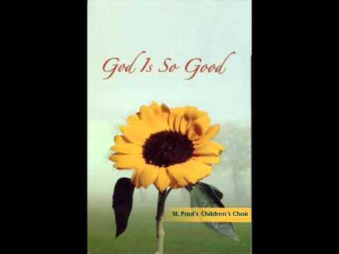 God Is So Good To Me Family Mass 09 26 2010 Youtube