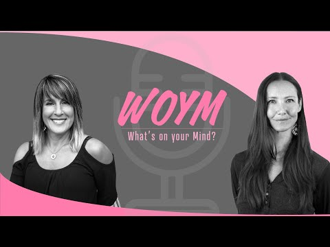 WOYM? with Linda Grace Byers & Jessica Blake ~ Episode 8 - What's Your Life Purpose?