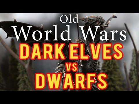 Dark Elves vs Dwarfs Warhammer Fantasy Battle Report - Old World Wars Ep 195