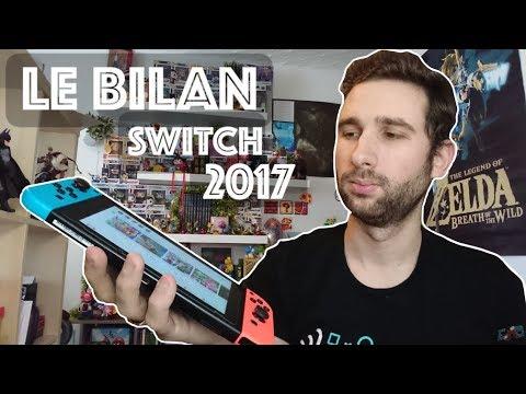 NINTENDO SWITCH | LE BILAN 2017 !