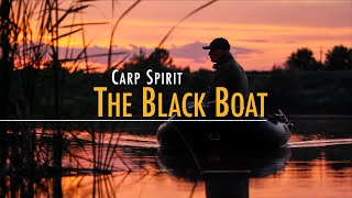 Carp Spirit - The Black Boat