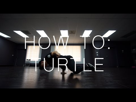 HOW TO BREAKDANCE: TURTLE (GROUND FREEZE)