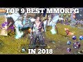 TOP 9 OPEN WORLD MMORPG IN 2018 (ANDROID / IOS)