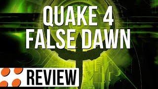 Quake 4 & False Dawn Video Review