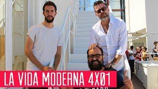 La Vida Moderna 4x01...es gritar