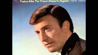 Take Me To Your Heart Again  Vince Hill 1966