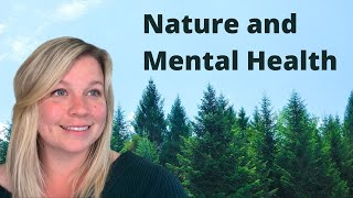 Nature and Mental Health | Earth Day