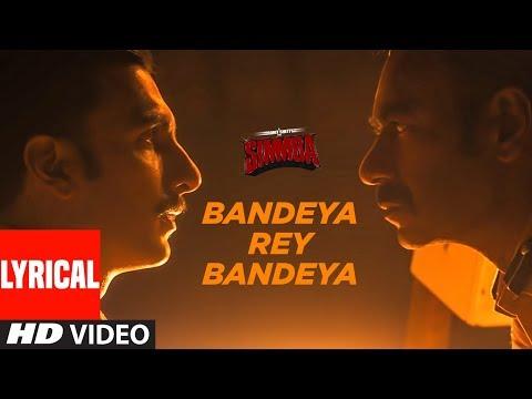 Bandeya Rey Bandeya Lyrical | SIMMBA | Ranveer Singh, Sara Ali Khan | Arijit Singh | Asees Kaur