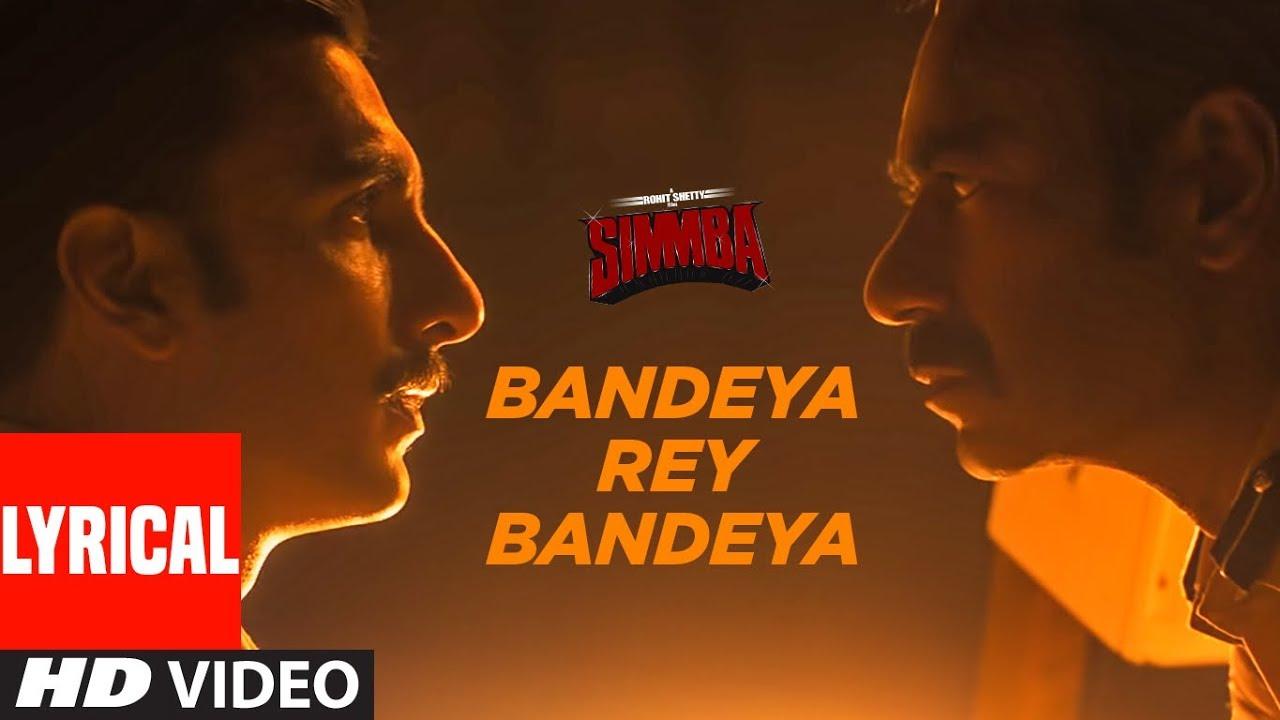 Download Bandeya Rey Bandeya Lyrical | SIMMBA | Ranveer Singh, Sara Ali Khan | Arijit Singh | Asees Kaur