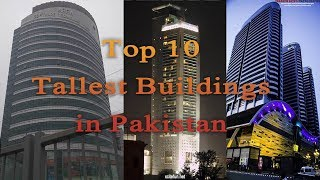 Top 10 Tallest Buildings in Pakistan | 2018