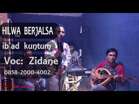 Cover Live - ib'ad kuntum   Hilwa Berjalsa -  voc: Zidane