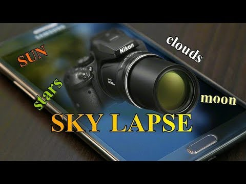 Flat Earth Sky : Time Lapse  The Sun ,Moon , Stars and Clouds (must see) NIKON P610 P900