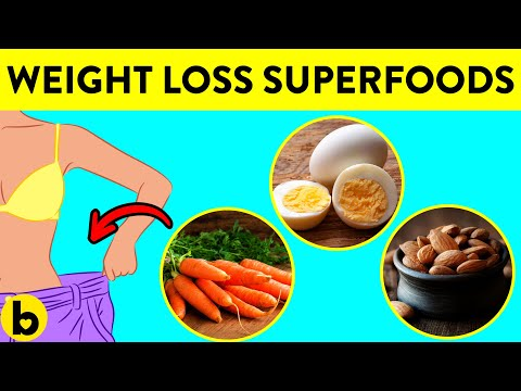 20 Superfoods That You Should Eat To Lose Weight Fast