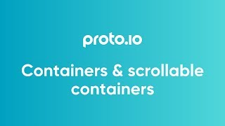 Containers & scrollable containers