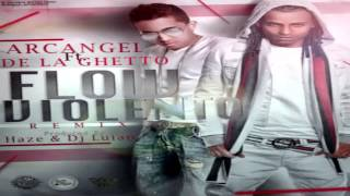 Arcangel Ft. De La Ghetto - Flow Violento (Official Remix) (Original) ★REGGAETON 2013★ IPAUTA