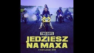 Two Boys - Jedziesz na maxa (x-trans power remix - Official video) NOWOŚĆ 2018