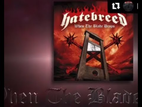 "Hatebreed tease new single ""When The Blade Drops"" off new upcoming album!"