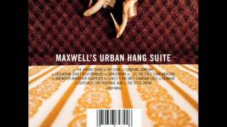 Maxwell - The Urban Theme