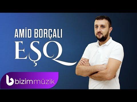 Amid Borcali - Esq | Yeni 2019