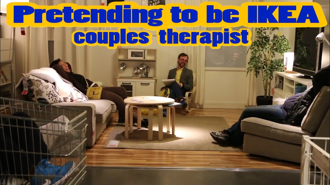 Pretending to be ikea couples therapist part 1 youtube