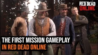 The First Mission Gameplay in Red Dead Online