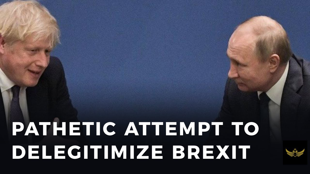 UK Russia Report, a PATHETIC DEEP STATE attempt to delegitimize Brexit vote