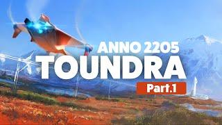 ANNO 2205 TOUNDRA - [FR] Gameplay Découverte - Part. 1