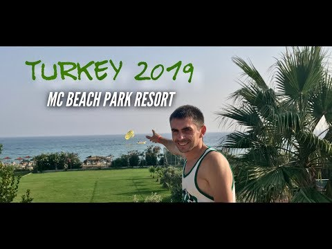 Турция в августе. Первое впечатление - ШОК! Отель MC Beach Park Resort. Аланья 2019.